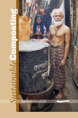 Sustainable Composting: Case Studies and Guidelines for Developing Countries