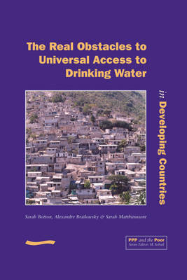 PPP and the Poor: The Real Obstacles to Universal Access to Drinking Water in Developing Countries
