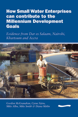 How Small Water Enterprises can Contribute to the Millenium Development Goals