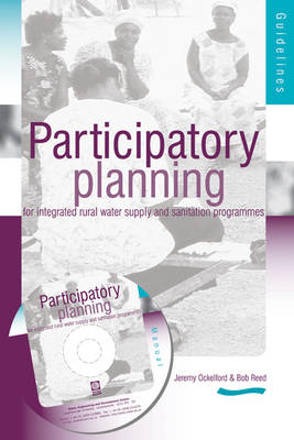 Participartory Planning for Integrated Rural Water supply and Sanitation Programmes: Guidelines and manual (3rd Edition)