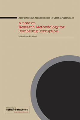 Accountability Arrangements to Combat Corruption: A Note on Research Methodology for Combating Corruption