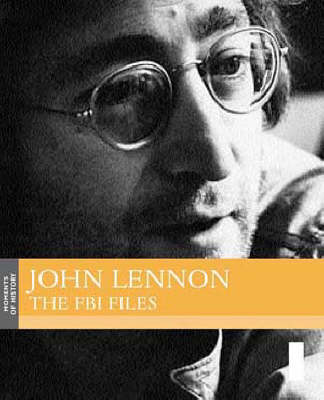 John Lennon: The FBI Files