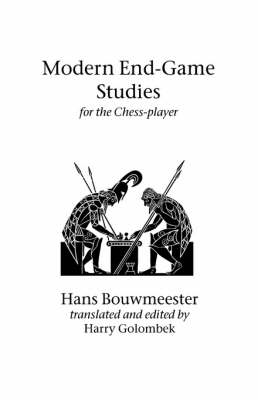 Modern End-Game Studies for the Chess Player