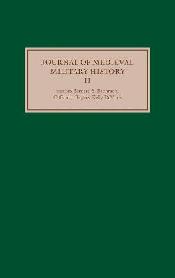 Journal of Medieval Military History: Volume II