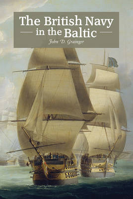 The British Navy in the Baltic