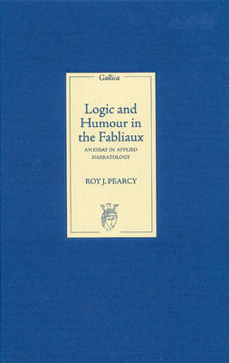 Logic and Humour in the Fabliaux: An Essay in Applied Narratology