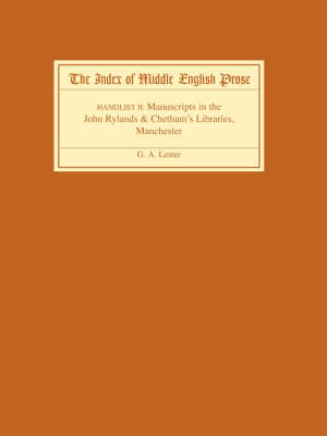 The Index of Middle English Prose Handlist II: Manuscripts in the John Rylands & Chetham's Libraries, Manchester