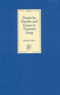 Desire by Gender and Genre in Trouvere Song