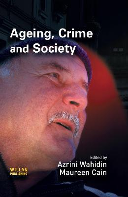 Ageing, Crime and Society