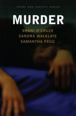 Murder: Social and Historical Approaches to Understanding Murder and Murderers