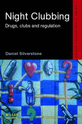 Night Clubbing: Drugs, Clubs and Regulation