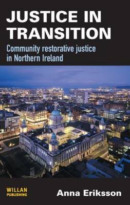 Justice in Transition: Community Restorative Justice in Northern Ireland