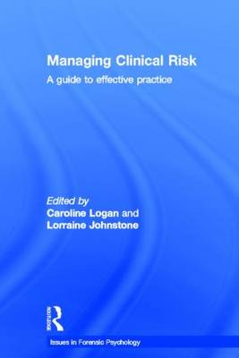 Managing Clinical Risk: A Guide to Effective Practice