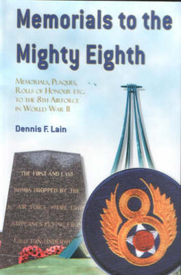 Memorials to the Mighty Eighth