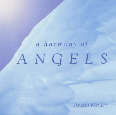 A Harmony of Angels