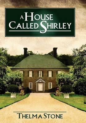 A House Called Shirley