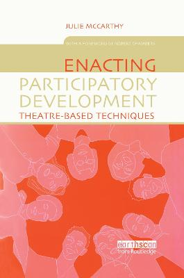 Enacting Participatory Development: Theatre-based Techniques