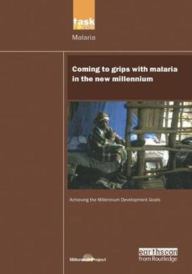 UN Millennium Development Library: Coming to Grips with Malaria in the New Millennium