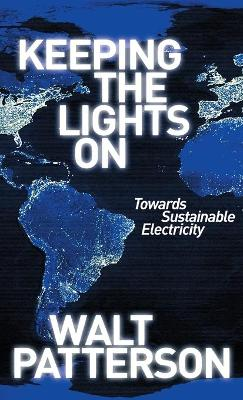 Keeping the Lights On: Towards Sustainable Electricity