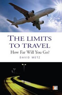 The Limits to Travel: How Far Will You Go?