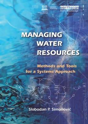 Managing Water Resources: Methods and Tools for a Systems Approach