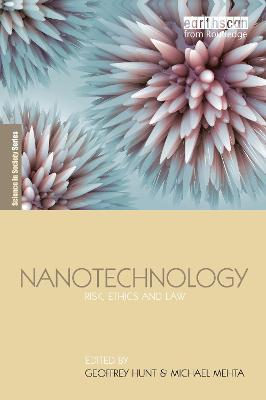 Nanotechnology: Risk, Ethics and Law