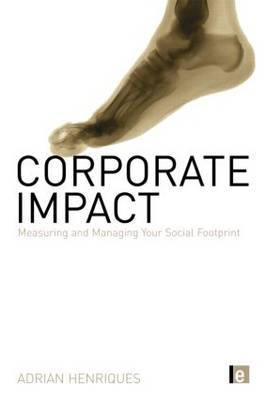 Corporate Impact: Measuring and Managing Your Social Footprint