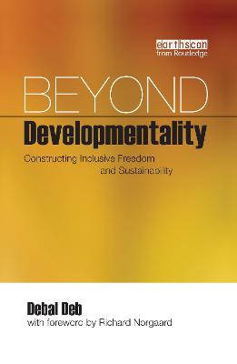 Beyond Developmentality: Constructing Inclusive Freedom and Sustainability