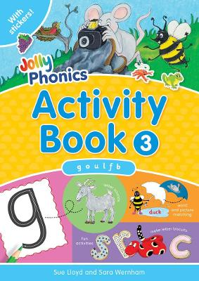 Jolly Phonics Activity Book 3: in Precursive Letters (British English edition)