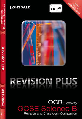 OCR Gateway Science B: Revision and Classroom Companion