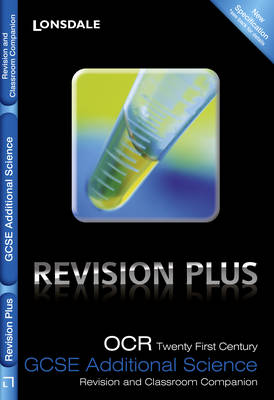 OCR 21st Century Additional Science A: Revision and Classroom Companion