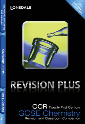 OCR 21st Century Chemistry A: Revision and Classroom Companion