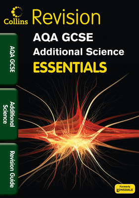 AQA Additional Science: Revision Guide