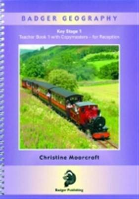 Badger Geography for Foundation and KS1: Teacher Book 1