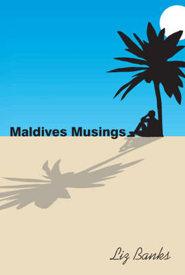 Maldives Musings