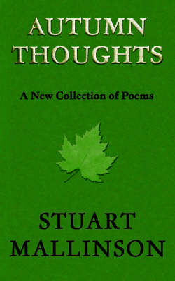 Autumn Thoughts: A New Collection of Poems