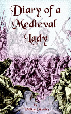 Diary of a Medieval Lady