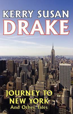 Journey to New York and Other Tales