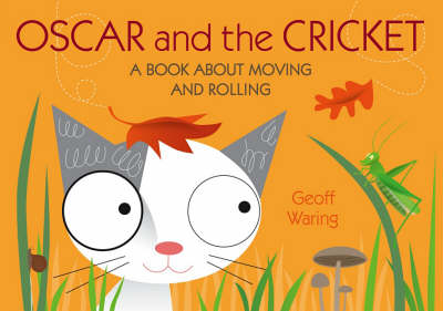 Oscar & The Cricket: A Book About Moving
