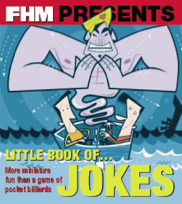 The FHM Little Book of Jokes
