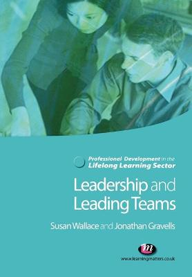 Leadership and Leading Teams in the Lifelong Learning Sector