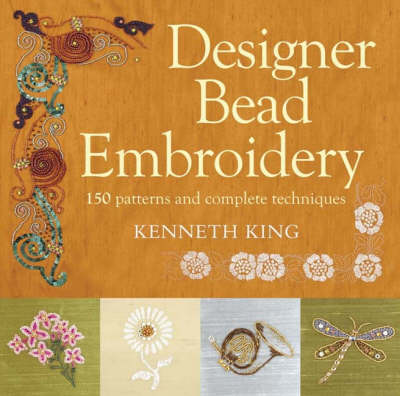 Designs for Bead Embroidery: 150 Patterns and Complete Techniques