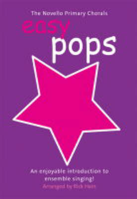 The Novello Primary Chorals: Easy Pops: Easy Pops