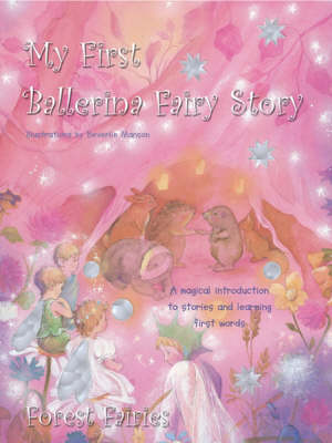 My First Ballerina Fairy Story