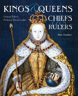 Kings, Queens, Chiefs & Rulers
