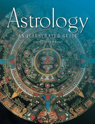 Astrology: An Illustrated Guide