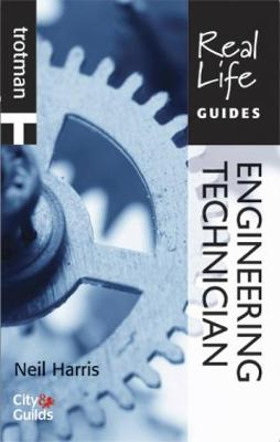 Real Life Guide: Engineering Technician