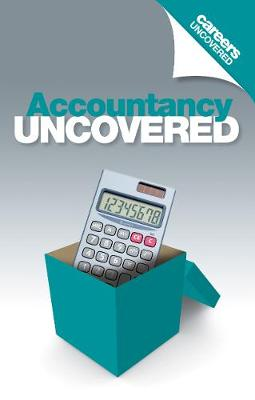 Careers Uncovered: Accountancy