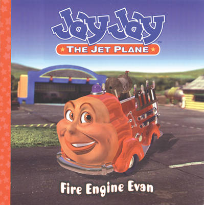 Jay Jay Jet Plane: Fire Engine Evan