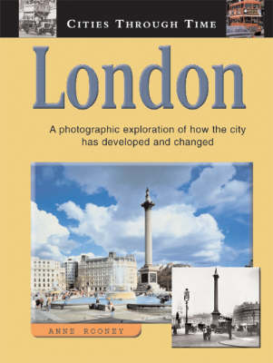 London: A Photographic Exploration of How the City Has Developed and Changed